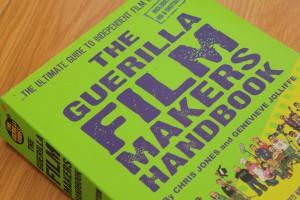 Guerilla filmmakers handbook